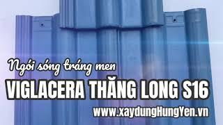 Ngói lợp tráng men Viglacera Thăng Long S16 xanh cô ban | Phân phối bởi TNHH Đức Thắng - Hưng Yên