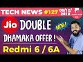 Jio Double Dhamaka Offer, Redmi 6 & 6A, OPPO FIND X, Vivo NEX, Facebook Memories, Snapchat-TTN#127