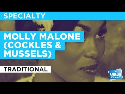 """Molly Malone (Cockles & Mussels) in the Style of """"Traditional"""" with lyrics (no lead vocal)"""