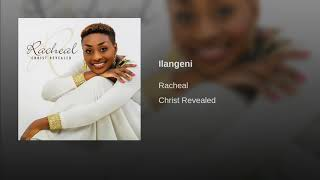 Ilangeni (Lord show Yourself strong in my life) by Racheal - Zambian Praise and Worship