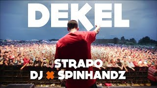 Strapo - Dekel feat. DJ Spinhandz (produkcia DJ FATTE) OFFICIAL VIDEO