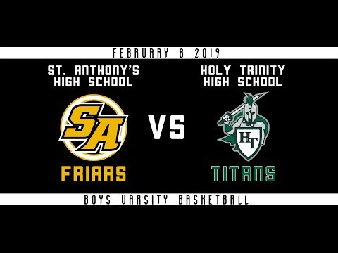 Varsity Boys' Basketball vs. Holy Trinity High School (2/8/19)