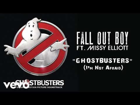 Fall Out Boy  Ghostbusters Im Not Afraid Audio ft Missy Elliott