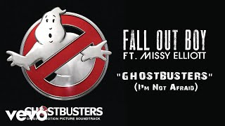 Fall Out Boy - Ghostbusters (I'm Not Afraid) (Audio) ft. Missy Elliott thumbnail