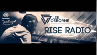 Video Lee Osborne - Rise Radio 002 download MP3, 3GP, MP4, WEBM, AVI, FLV Juli 2018