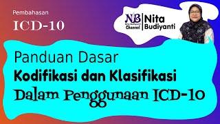 Panduan Dasar Kodifikasi dan Klasifikasi Dalam Penggunaan ICD-10.