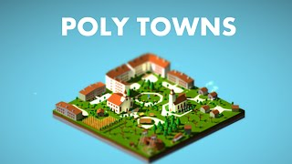 Poly Towns! Another Poly Game? o.O (Let