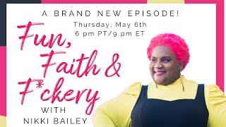 Fun, Faith & F*ckery S1:E1 w. Rev. Dr. Durrell Watkins