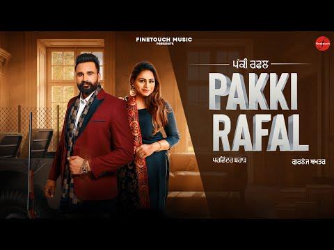 Pakki Rafal (Official Video) : Parwinder Brar Ft. Gurlej Akhtar | Latest Punjabi Songs 2020