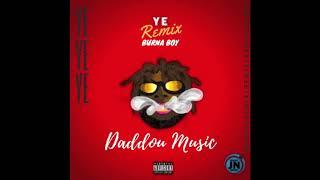 Burna Boy - Ye (Remix Kizomba by Daddou Music)