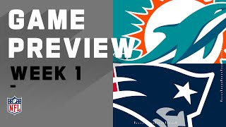 Miami Dolphins vs. Nęw England Patriots Week 1 NFL Game Preview