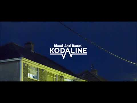 Kodaline 'Blood and Bones' (Audio)