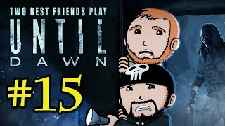 Two Best Friends Play Until Dawn (Part 15 FINAL)
