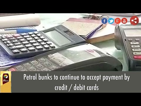 Petrol bunks to continue to accept payment by credit / debit cards