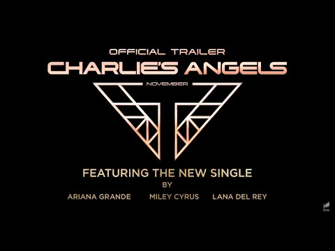 Lana Del Rey, Ariana Grande & Miley Cyrus - Charlie's Angels (Untitled Song) PREVIEW