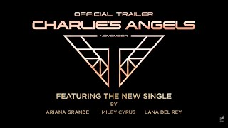 Lana Del Rey, Ariana Grande & Miley Cyrus - Don't Call Me Angel (PREVIEW)