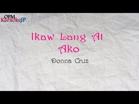 Ikaw Lang At Ako (Karaoke) - Donna Cruz