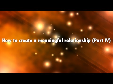 How to create a meaningful relationship Part IV (Trust & Commitment) | Agape