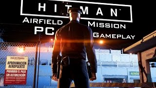 HITMAN 2016 (Beta): Airfield Mission PC Gameplay [60fps]