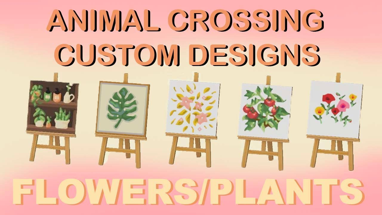 100 Flowers Plants Decorations Animal Crossing New Horizons Custom Designs Youtube