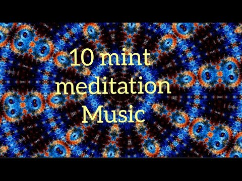 10 mint meditation music with energy to your mind fresh in control new thinking positive