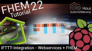 Video FHEM-Tutorial Part 22: IFTTT integration - Webservices in FHEM nutzen   haus-automatisierung.com download MP3, 3GP, MP4, WEBM, AVI, FLV November 2017