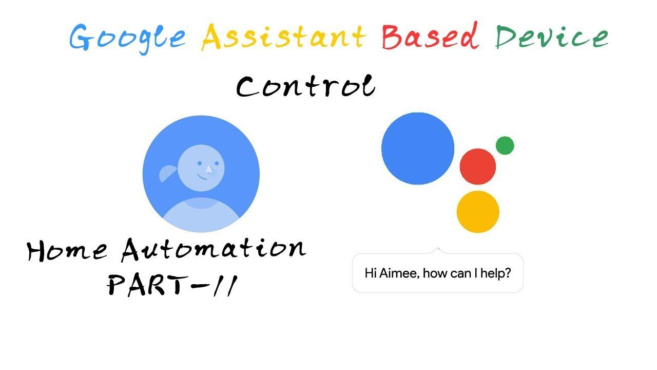 Google Assistant Home Automation - Part2( IFTTT web Setting)