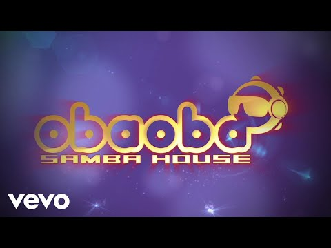 Oba Oba Samba House - Na Ponta Ela Fica (Lyric Video)