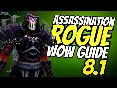 Assassination Rogue PvE Guide 8.1 | Stats, Azerite, Talents & Rotation | World of Warcraft