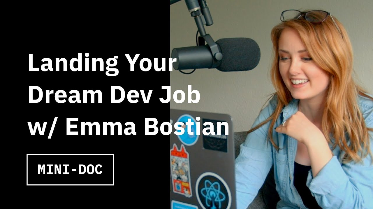 Landing Your Dream Developer Job with Emma Bostian