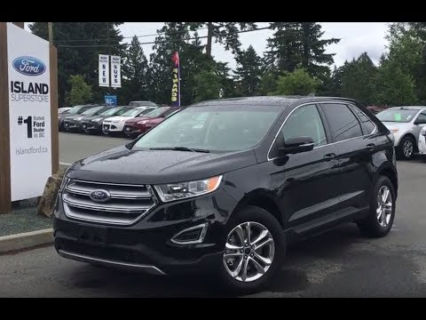2017 Ford Edge SEL Canadian Touring Technology Cold Weather AWD Review |Island Ford