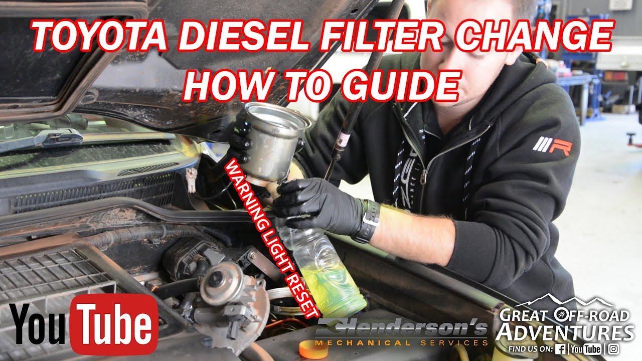 hight resolution of toyota fuel filter change warning reset all diesels how to guide