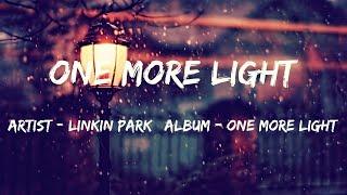 One More Light (Lyrics) - Linkin Park