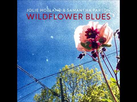 Jolie Holland and Samantha Parton  Biding My Time