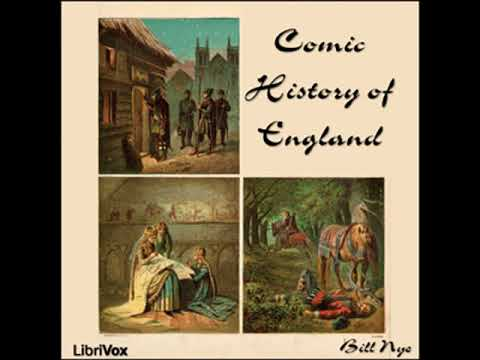 Comic History Of England By Bill NYE Read By Various | Full Audio Book
