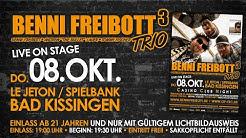 BENNI FREIBOTT TRIO - LIVE ON STAGE - Spielbank Bad Kissingen - 08. OKTOBER 2015