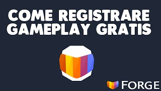 REGISTRARE GAMEPLAY GRATIS!!! NO CRACK,FREE DOWNLOAD ▪ Forge beta