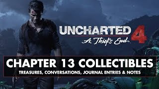 uncharted 4 chapter 13 collectibles treasures conversations journal entries notes
