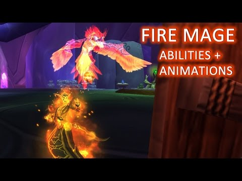 WoW: Legion - Fire Mage Abilities and Animations (Public ...