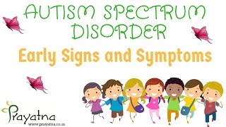 Symptoms of Autism|early signs autism|autism spectrum disorder|autism signs