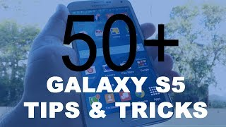 Galaxy S5 Tips & Tricks
