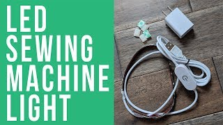 How to Install the LED Sewing Machine Li...