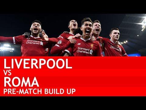 """BACK WHERE WE BELONG!"" Liverpool v Roma UCL Semi Final Pre-Match Build Up #LIVROM"