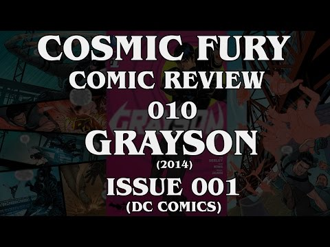 Cosmic Fury Comic Review - 010 - Grayson - 2014 - Issue 1 (DC Comics)
