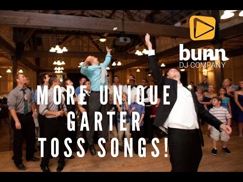 More Unique Garter Toss Song Suggestions Video