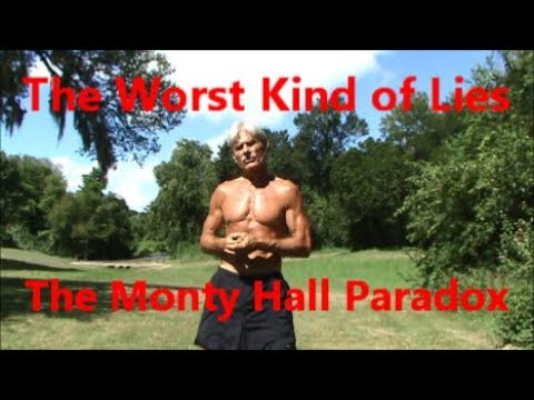 The Worst Kind of Lies - Part 3 - The Monty Hall Paradox