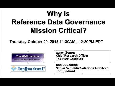 Webinar: Why is Reference Data Governance Mission Critical? – with Aaron  Zornes