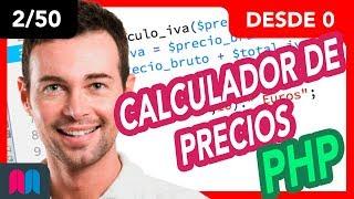 2/50 Curso PHP 50h desde 0 a 100: Calculadora de precios (tutorial español)