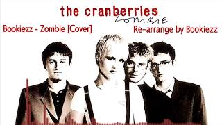 Bookiezz - Zombie [Original by Cranberries] Short Ver.