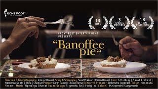 Banoffee Pie - Award Winning Indian Short Film